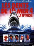 Affiche de Les Dents de la mer 4 : La Revanche