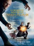 Affiche de Les Désastreuses aventures des orphelins Baudelaire