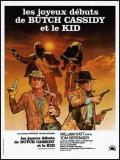 Affiche de Les Joyeux débuts de Butch Cassidy et le Kid