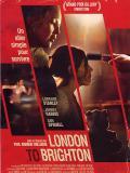 Affiche de London to Brighton