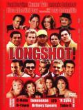 Affiche de Longshot