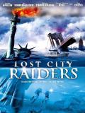 Affiche de Lost City Raiders : Le secret du monde englouti (TV)