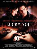 Affiche de Lucky You