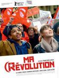 Affiche de Ma révolution
