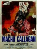 Affiche de Macho Callahan