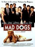 Affiche de Mad dogs