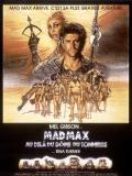 Affiche de Mad Max au-delà du Dôme du Tonnerre