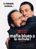 Affiche de Mafia Blues 2 la rechute