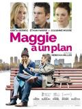 Affiche de Maggie a un plan