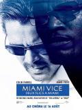 Affiche de Miami vice : Deux flics à Miami