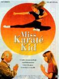 Affiche de Miss Karaté Kid
