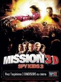 Affiche de Mission 3D Spy kids 3
