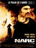 Affiche de Narc