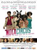 Affiche de Nola Circus