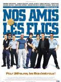Affiche de Nos amis les flics