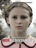 Affiche de Nos résistances
