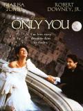 Affiche de Only You