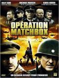 Affiche de Opération Matchbox