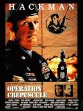 Affiche de Opération crépuscule