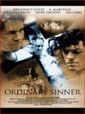Affiche de Ordinary Sinner
