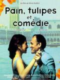 Affiche de Pain, Tulipes et Comédie