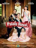 Affiche de Palais Royal!