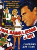 Affiche de Papa, maman, la bonne et moi