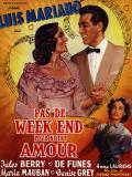 Affiche de Pas de week-end pour notre amour