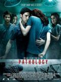 Affiche de Pathology
