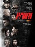 Affiche de Pawn