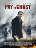 Affiche de Pay The Ghost