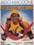 Affiche de Pizzaiolo et Mozzarel