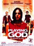 Affiche de Playing God