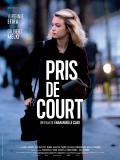 Affiche de Pris de court