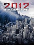 Affiche de Prophétie 2012 : la fin du monde