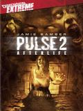 Affiche de Pulse 2: Afterlife