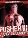 Affiche de Pusher III