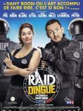 Affiche de RAID Dingue
