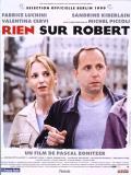 Affiche de Rien sur Robert