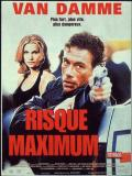 Affiche de Risque maximum