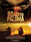 Affiche de Road To Paloma