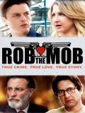 Affiche de Rob the Mob