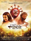 Affiche de Sa Majesté Minor