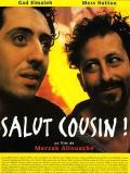 Affiche de Salut cousin !