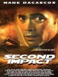 Affiche de Second Impact (V)