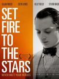 Affiche de Set Fire to the Stars