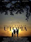 Affiche de Seven Days in Utopia