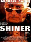 Affiche de Shiner