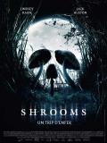 Affiche de Shrooms