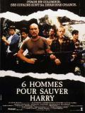 Affiche de Six hommes pour sauver Harry
